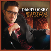 Danny Gokey: My Best Days Are Ahead Of Me