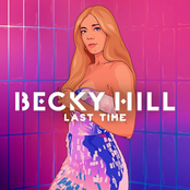 Becky Hill - Last Time