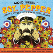 Mojo presents Sgt. Pepper ...with a little help from his friends