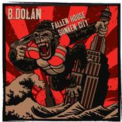B. Dolan: Fallen House Sunken City