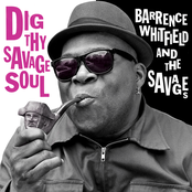 Barrence Whitfield And The Savages: Dig Thy Savage Soul