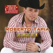 Roberto Tapia: Los Amigos Del M