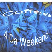 4 Da Weekend