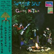 Summer Salt: Going Native