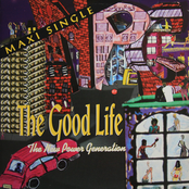 New Power Generation: The Good Life
