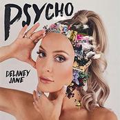 Delaney Jane: Psycho