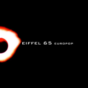 EIFFEL 65 - TOO MUCH OF HEAVEN