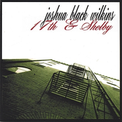 Joshua Black Wilkins: 17th & Shelby