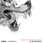 Jd McPherson: UNDIVIDED HEART & SOUL