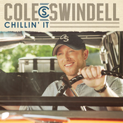 Cole Swindell: Chillin' It