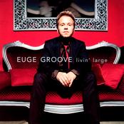 Euge Groove: Livin' Large