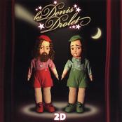Les Denis Drolet: 2D