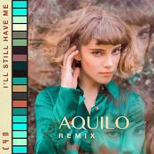 I'll Still Have Me (Aquilo Remix)