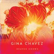Gina Chavez: Heaven Knows
