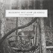 Corey Kilgannon: Bleeding out Slow (B-Sides)