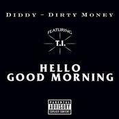 Diddy - Hello Good Morning (Chuckie Bad Boy went Dirty Dutch remix)