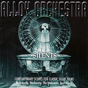 Alloy Orchestra: Silents