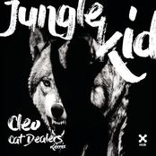 Jungle Kid (Cat Dealers Remix)