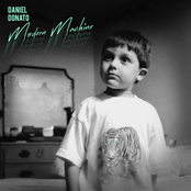 Daniel Donato: Modern Machine