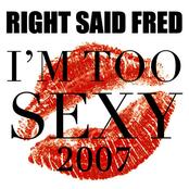 I'm Too Sexy 2007