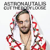 Astronautalis: Cut The Body Loose