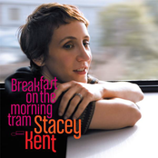 Stacey Kent: Breakfast On The Morning Tram