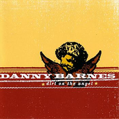 Danny Barnes: Dirt on the Angel