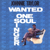 Johnny Taylor: Wanted: One Soul Singer