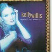 Kelly Willis: What I Deserve