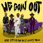 Mike Epps: We Goin' Out