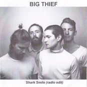 Big Thief: Shark Smile (Edit)