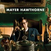 Mayer Hawthorne: A Strange Arrangement