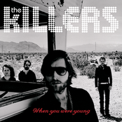 The Killers: When You Were Young