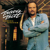 Travis Tritt: Strong Enough