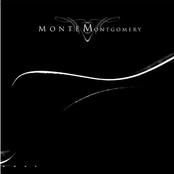 Monte Montgomery: Monte Montgomery