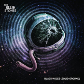 The Blue Stones: Black Holes (Solid Ground)