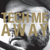 Tech Me Away