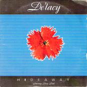 Delacey: Hideaway