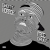 Shotty Horroh: Free Drugs - EP