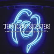 Trashcan Sinatras: Fez