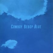 Cowboy Bebop (Original Soundtrack 3) Blue