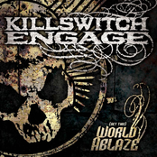 Killswitch Engage: (Set This) World Ablaze