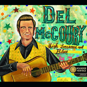 Del Mccoury: High Lonesome and Blue