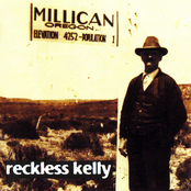 Reckless Kelly: Millican
