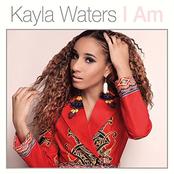 Kayla Waters: I Am