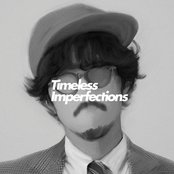 Timeless Imperfections (Side-B)