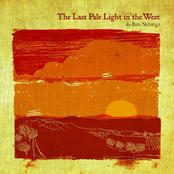 Ben Nichols: The Last Pale Light In The West - EP