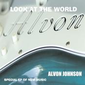 Alvon Johnson: Look At the World