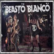 Beasto Blanco: Beasto Blanco