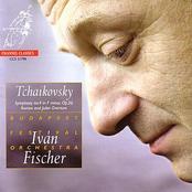 Budapest Festival Orchestra: Tchaikovsky: Symphony no.4, Romeo & Juliet Overture